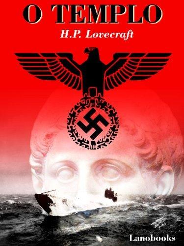 O Templo (Contos Seletos de Horror Clássico Livro 2) H.P. Lovecraft