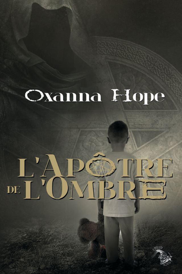LApôtre de lombre Oxanna Hope