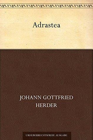 Adrastea  by  Johann Gottfried Herder