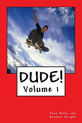Dude!: An Anthology of Short Stories for Boys  by  Heather Wright