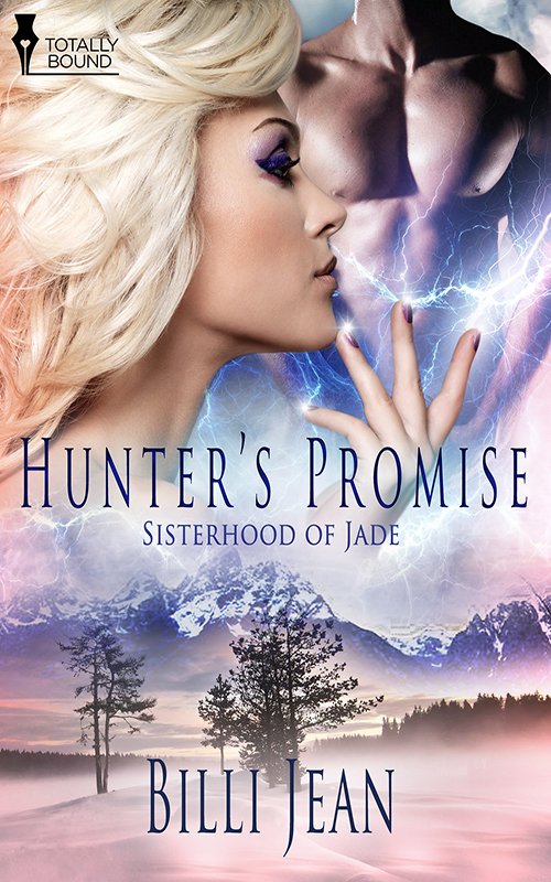 Hunters Promise (Sisterhood of Jade #9)  by  Billi Jean