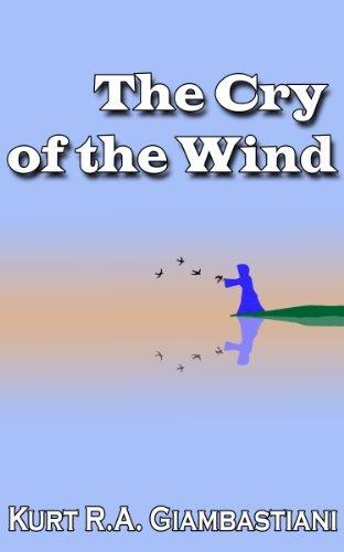 The Cry of the Wind (The Fallen Cloud Saga Book 4)  by  Kurt R.A. Giambastiani