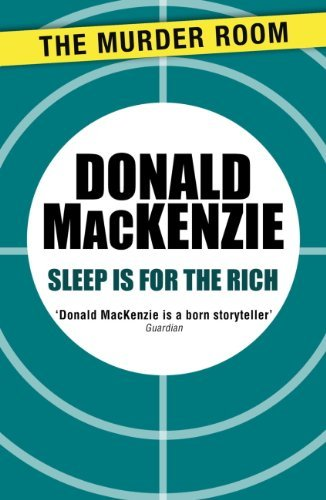 Sleep is for the Rich Donald MacKenzie