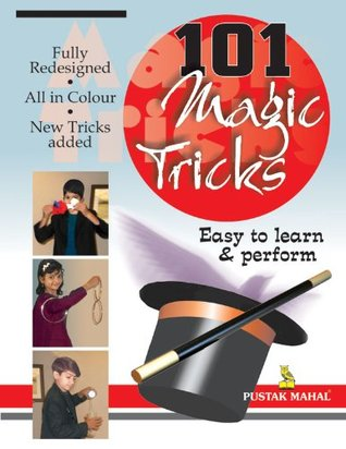 101 Magic Tricks: Easy to Learn and Perform Ivar Utial