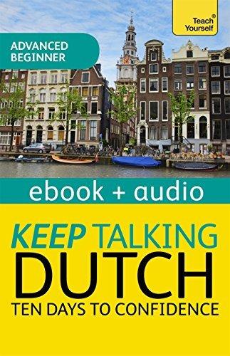 Keep Talking Dutch Audio Course - Ten Days to Confidence: Audio eBook  by  Marleen Owen