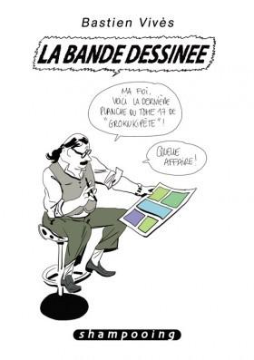 La bande dessinée (Bastien Vivès, #6) Bastien Vivès