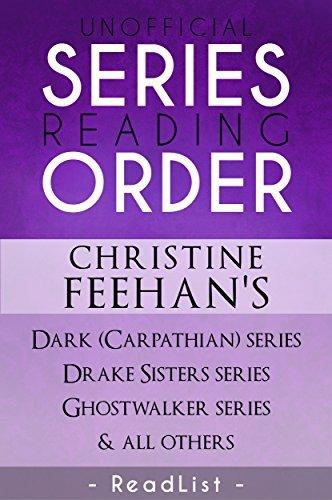 Unofficial Series List - Christine Feehan - In Order: Dark Carpathian, Dark Sister, Sisters of the Heart, Ghostwalker, and Leopard series  by  This Fangirl