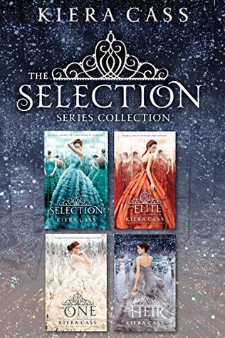 The Selection Series 4-Book Collection: The Selection / The Elite / The One / The Heir (The Selection, #1-4) Kiera Cass