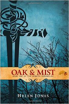 Oak And Mist (The Ambeth Chronicles #1)  by  Helen  Jones