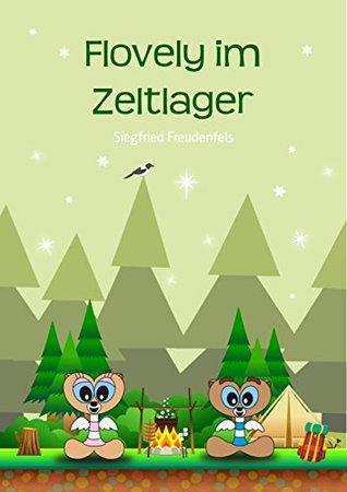 Flovely im Zeltlager  by  Siegfried Freudenfels