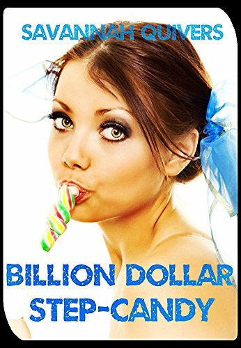BILLION DOLLAR STEP-CANDY  by  SAVANNAH QUIVERS
