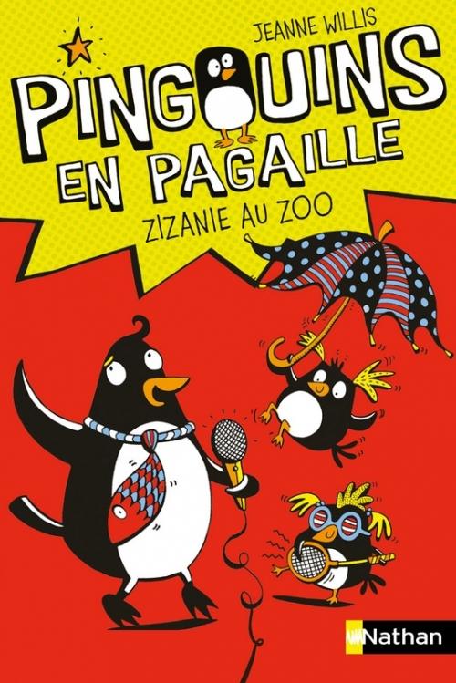 Zizanie au Zoo (Pingouins en pagaille, #1)  by  Jeanne Willis