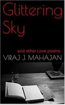 Glittering Sky and other love Poems Viraj J. Mahajan