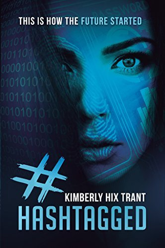 #hashtagged: This is how the future started  by  Kimberly Trant