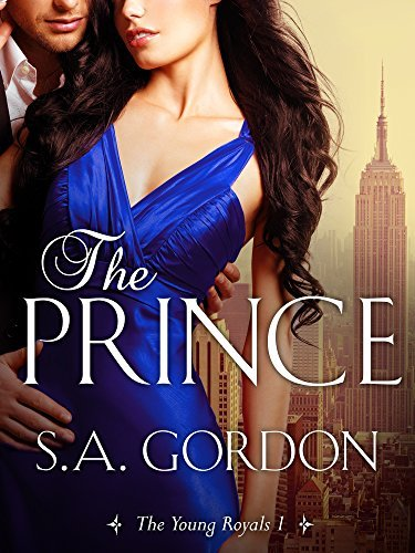 The Prince: The Young Royals 1 S.A. Gordon