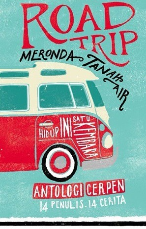 Roadtrip Meronda Tanah Air  by  Shahrizat Ahmad
