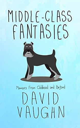 Middle-Class Fantasies David Vaughn