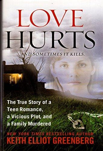 Love Hurts And Sometimes It Kills Keith Elliot Greenberg