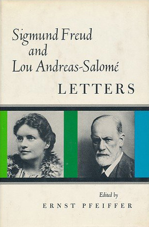 Sigmund Freud and Lou Andreas-Salome Letters  by  Lou Andreas-Salomé