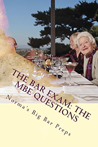 The Bar Exam: The MBE Questions (e book - law): e law book, Multi State Bar Exam Questions  by  Grand father law books