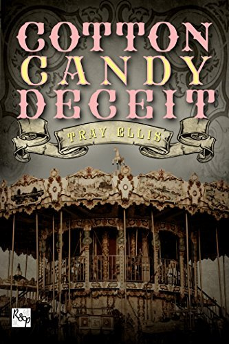 Cotton Candy Deceit (A Circus Art Book 1)  by  Tray Ellis