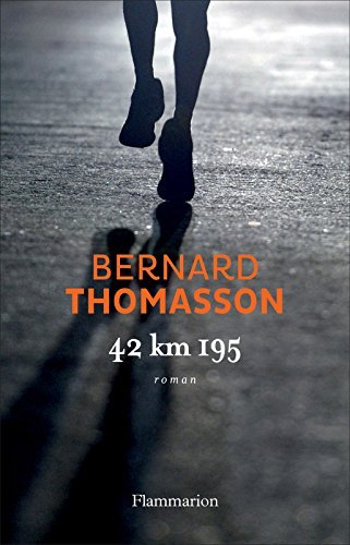 42 km 195  by  Bernard Thomasson