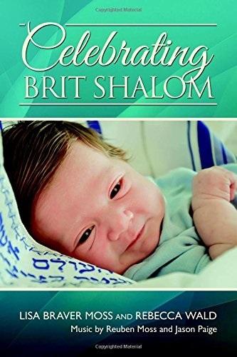 Celebrating Brit Shalom Lisa Braver Moss