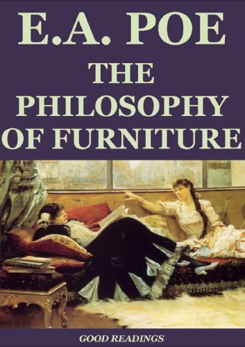 The Philosophy of Furniture (Annotated)  by  Edgar Allan Poe