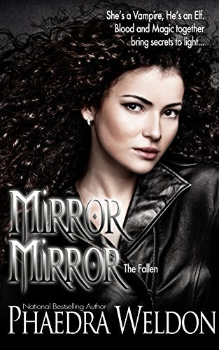 Mirror Mirror: The Fallen Phaedra Weldon