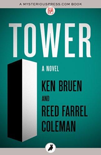 Tower: A Novel Ken Bruen