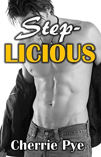 Step-Licious  by  Cherrie Pye