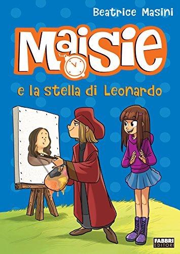 Maisie e la stella di Leonardo Beatrice Masini