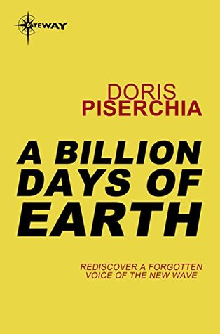 A Billion Days Of Earth  by  Doris Piserchia