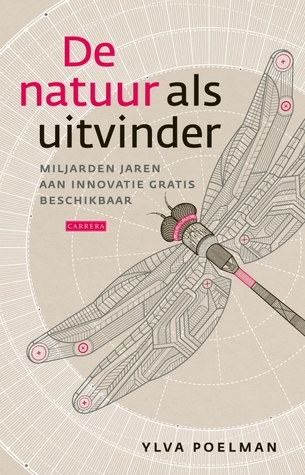De natuur als uitvinder  by  Ylva Poelman