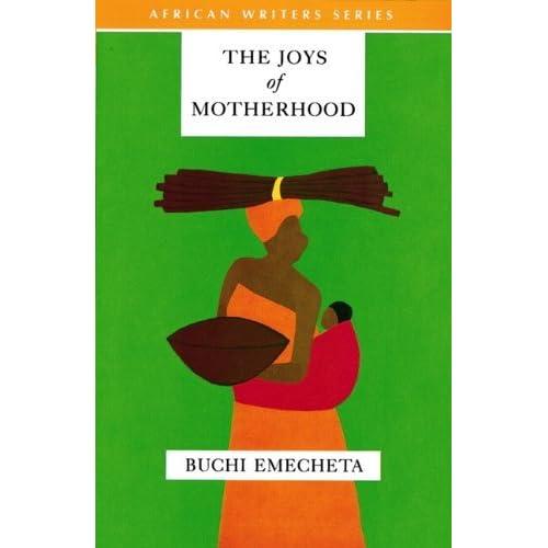 a book report on the joys of motherhood a novel by buchi emecheta