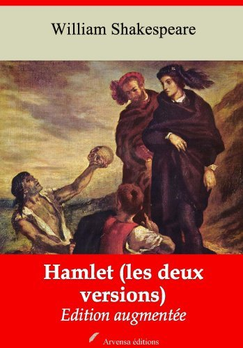 Hamlet (les deux versions - Nouvelle édition augmentée)  by  William Shakespeare