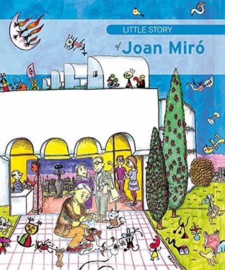Little story of Joan Miró  by  Fina Durán i Riu