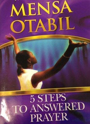5 Steps To Answered Prayer Mensa Otabil