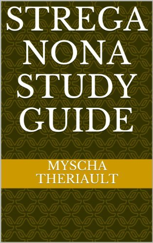 Strega Nona Study Guide  by  Myscha Theriault