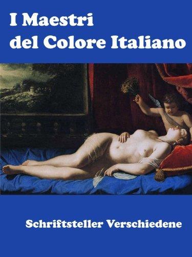 I Maestri del Colore Italiano Schriftsteller Verschiedene