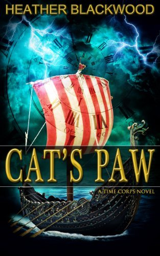 Cats Paw (The Time Corps Chronicles #2) Heather Blackwood