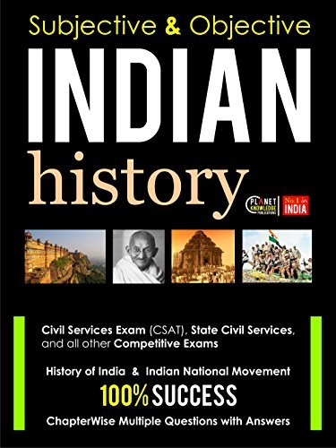 Indian History : Subjective and Objective: For all Competitive Exams  by  Indian History Editorial Board