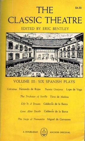 The Classic Theatre (4 Vols.) Eric Bentley