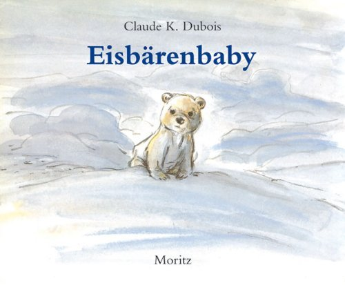 Eisbärenbaby Claude K. Dubois