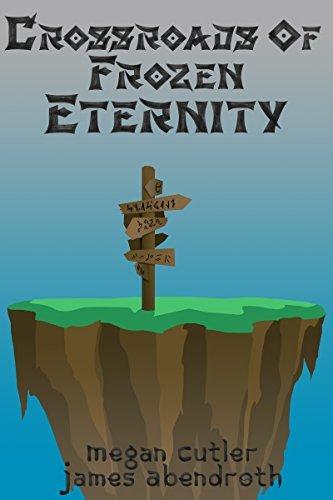 Crossroads of Frozen Eternity (Mystical Island Book 2)  by  Megan Cutler