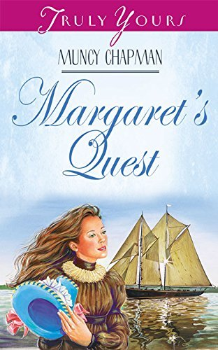 Margarets Quest (Truly Yours Digital Editions Book 319) Muncy Chapman