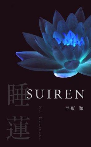 SUIREN  by  Rui Hayasaka