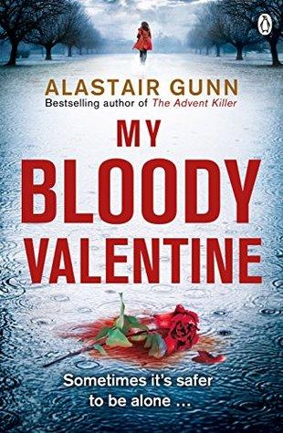 My Bloody Valentine  by  Alastair Gunn