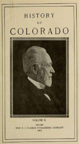 History of Colorado (Volume 2) Wilbur Fiske Stone