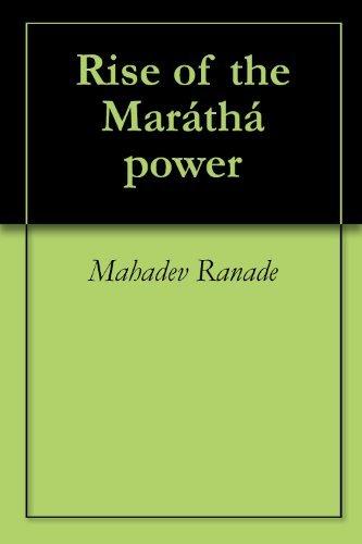 Rise of the Maráthá power  by  Mahadev Ranade
